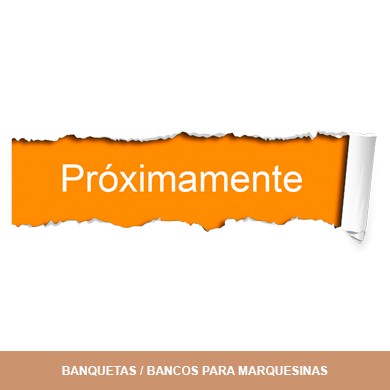 BANQUETAS MARQUESINAS